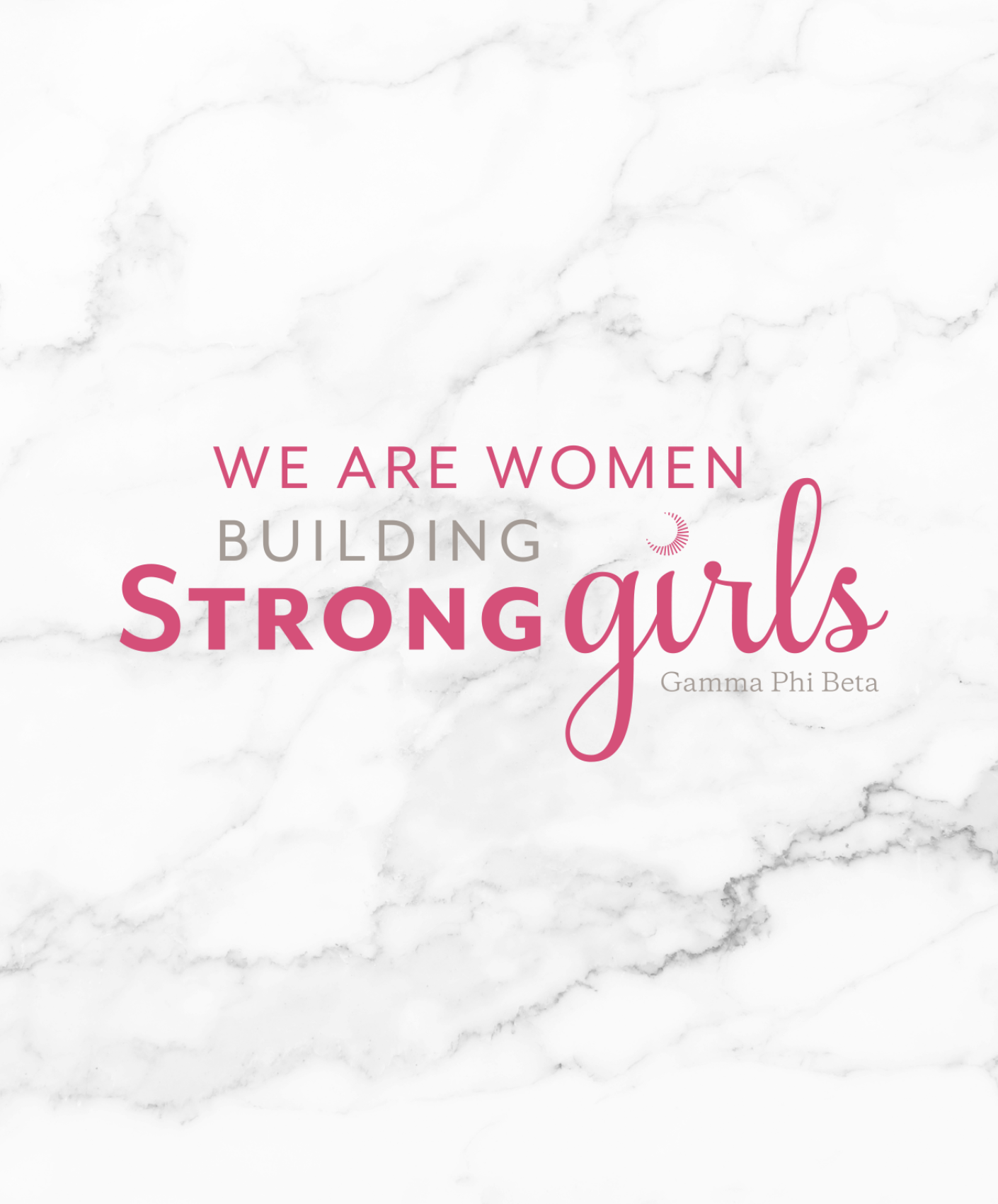 We are women building strong girls. -