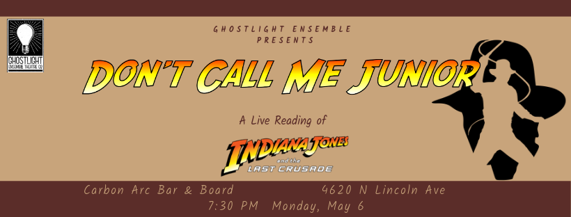 Don't Call Me Junior: A Live Reading of Indiana Jones and the Last Crusade