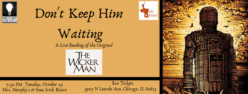 Don't Keep Him Waiting: A Live Reading of the Original Wicker Man