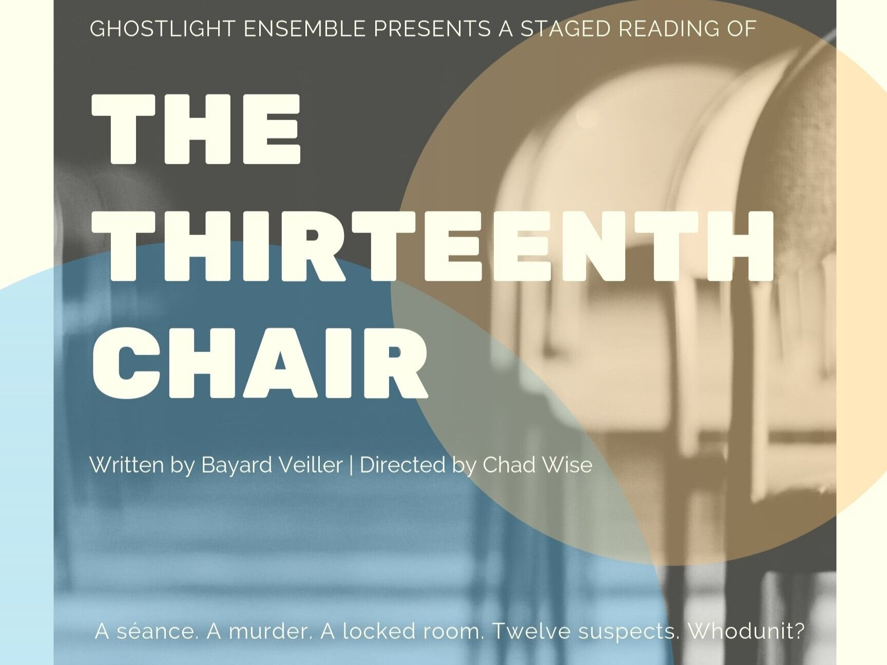 Ghostlight presents a staged reading of The Thirteenth Chair