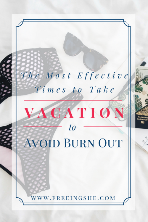 effective-vacation-times-avoid-burnout