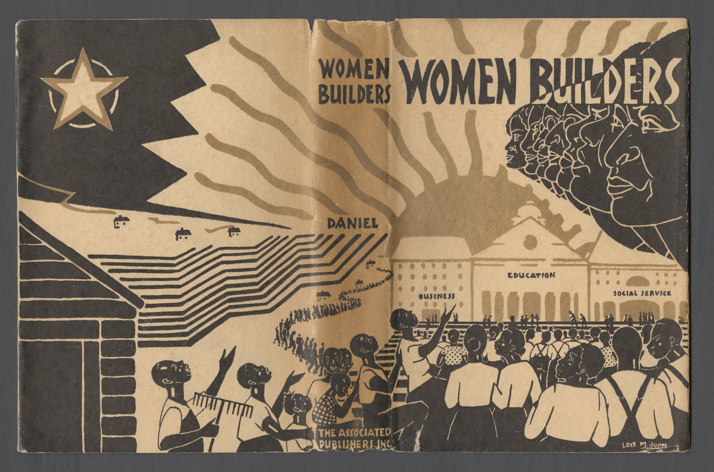 Women Builders, 1931, Published by the Associated Publishers. Sadie Iola Daniel (American, b. 1892 - 1975), Dust Jacket: Lois Mailou Jones (American, b. 1905 - 1998).