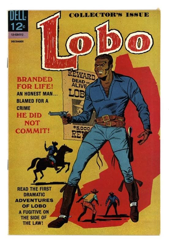 Don Arneson (American, b. 1936) and Tony Tallarico (American, b. 1933), Lobo #1, 1965, Published by Dell Comics