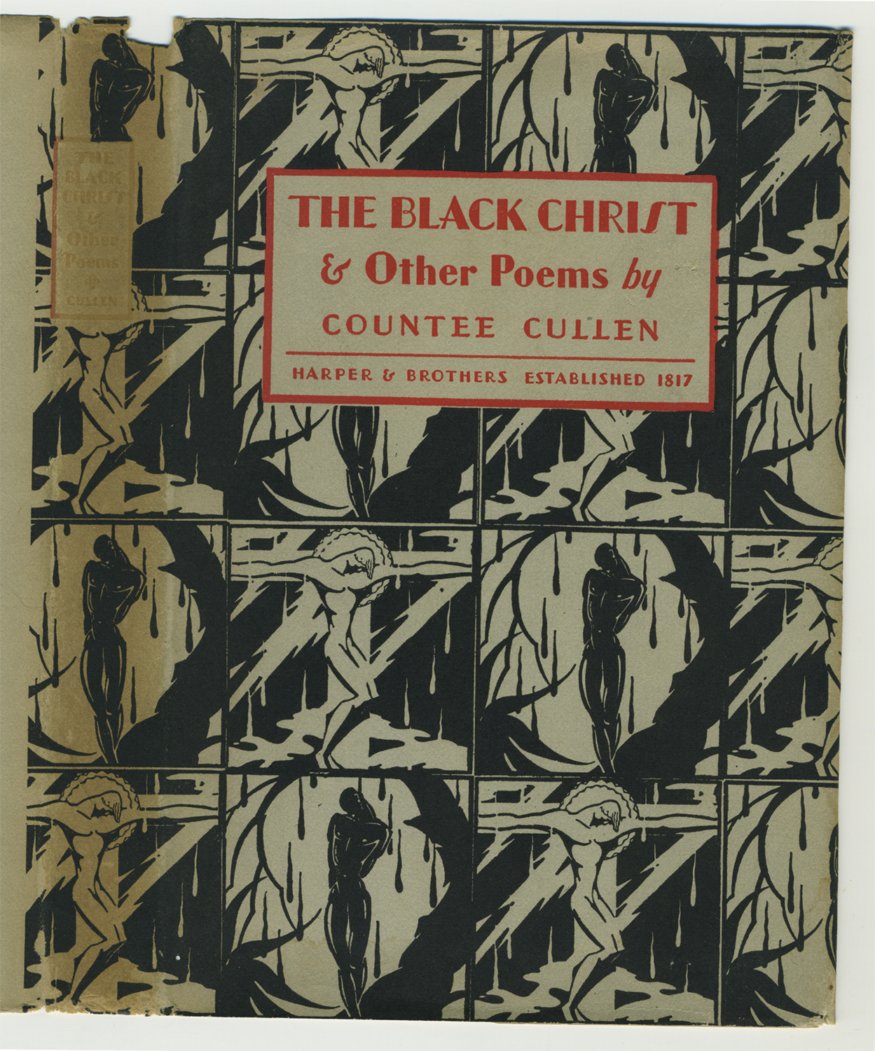 The Black Christ & Other Poems, 1929, Published by Harper & Brothers. Countee Cullen (American, b. 1903 - 1946). Illustrations: Charles Cullen (American, b. unknown).