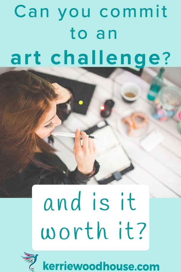 can-you-commit-to-an-art-challenge-and-is-it-worth-it.jpg