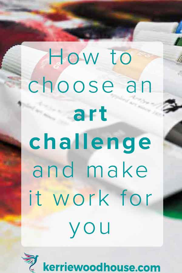 how-to-choose-an-art-challenge-and-make-it-work-for-you.jpg