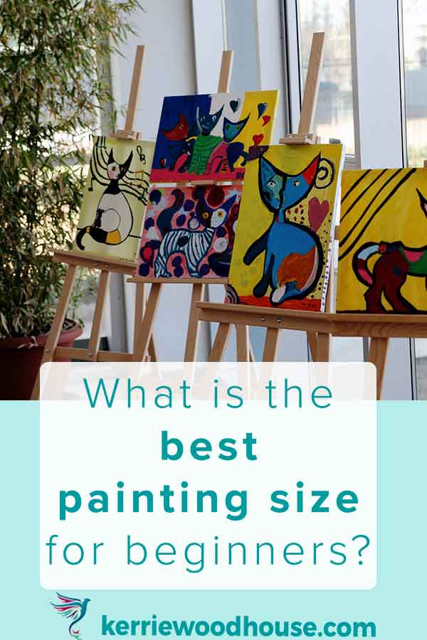 what-is-the-best-painting-size-for-beginners.jpg