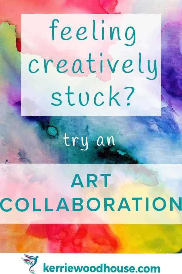 feeling-creatively-stuck-try-an-art-collaboration.jpg