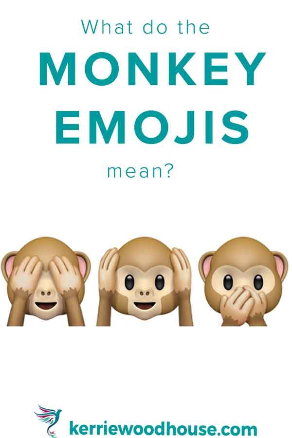 what-do-the-monkey-emojis-mean-kw.jpg