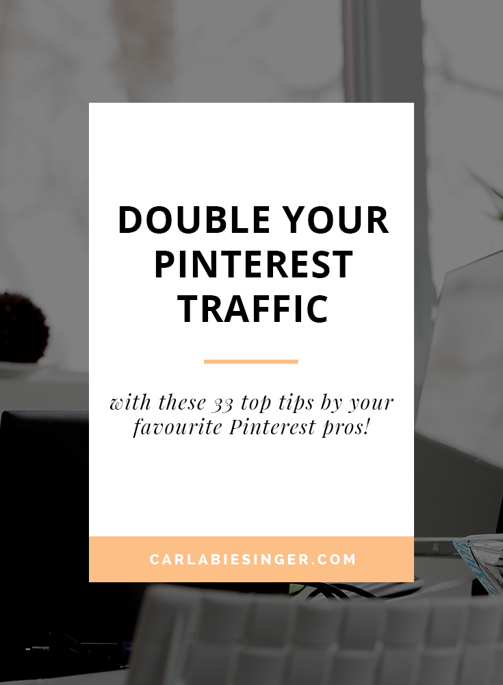 The best Pinterest tips and tricks.Double your Pinterest traffic with these 33 top tips #blogging #pinteresttips
