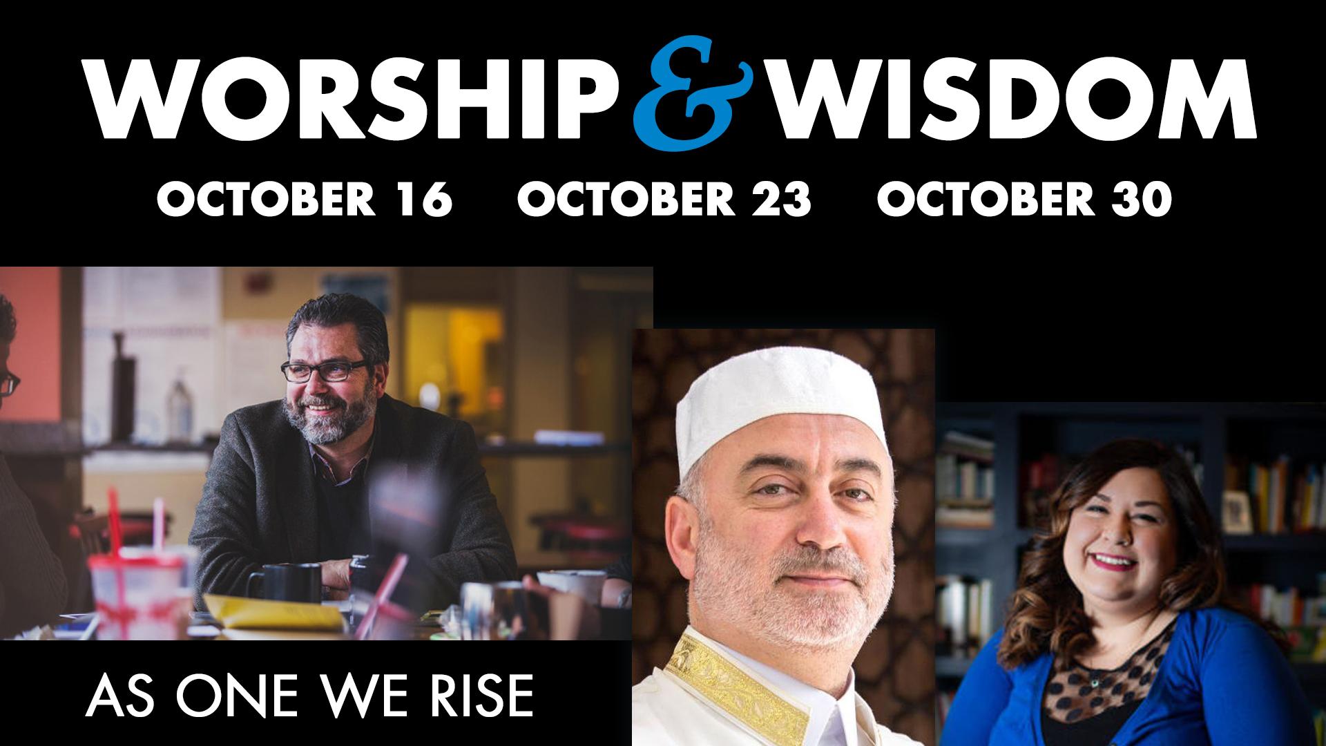 Worship & Wisdom