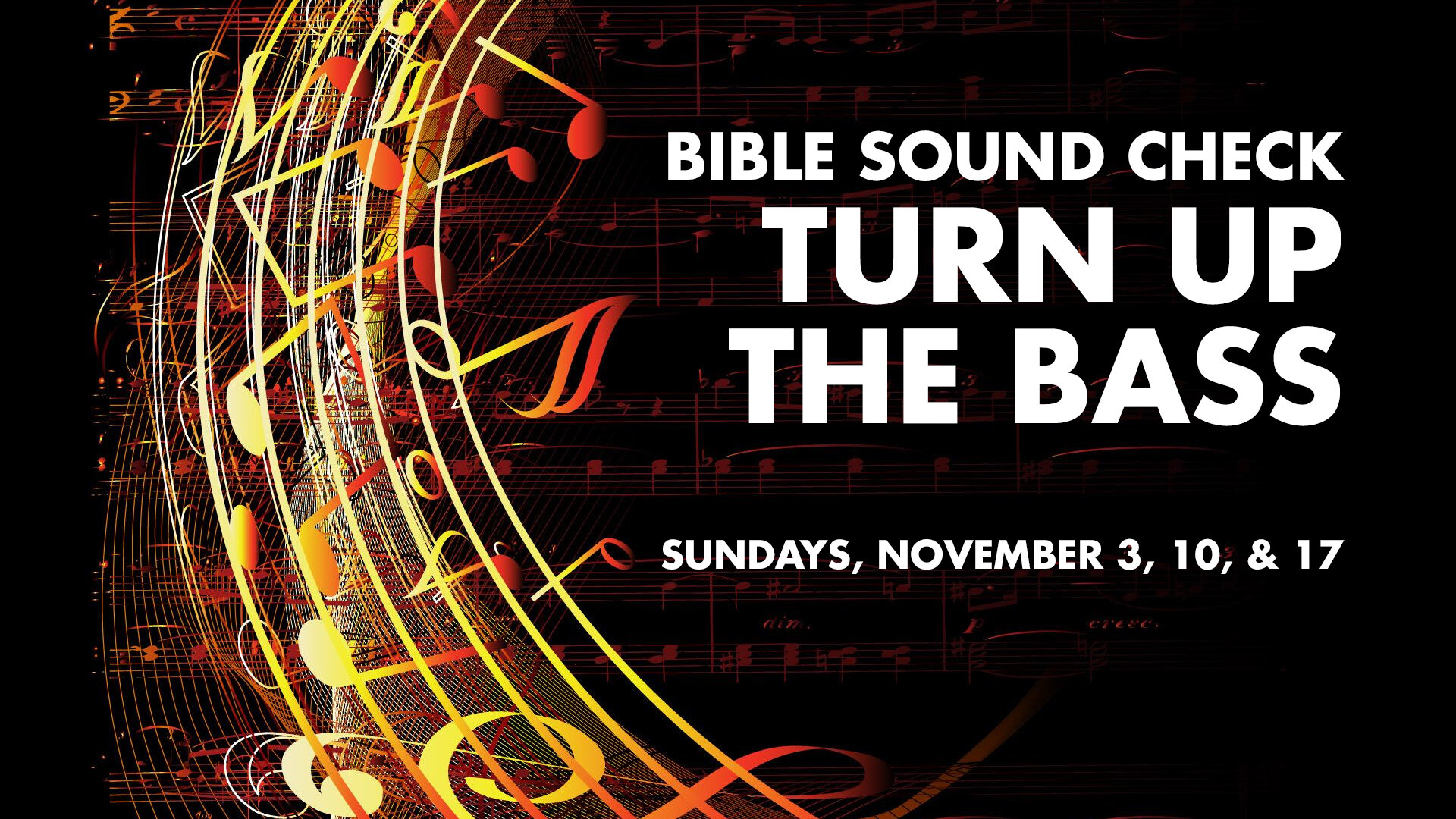 Bible Sound Check: Turn Up The Bass