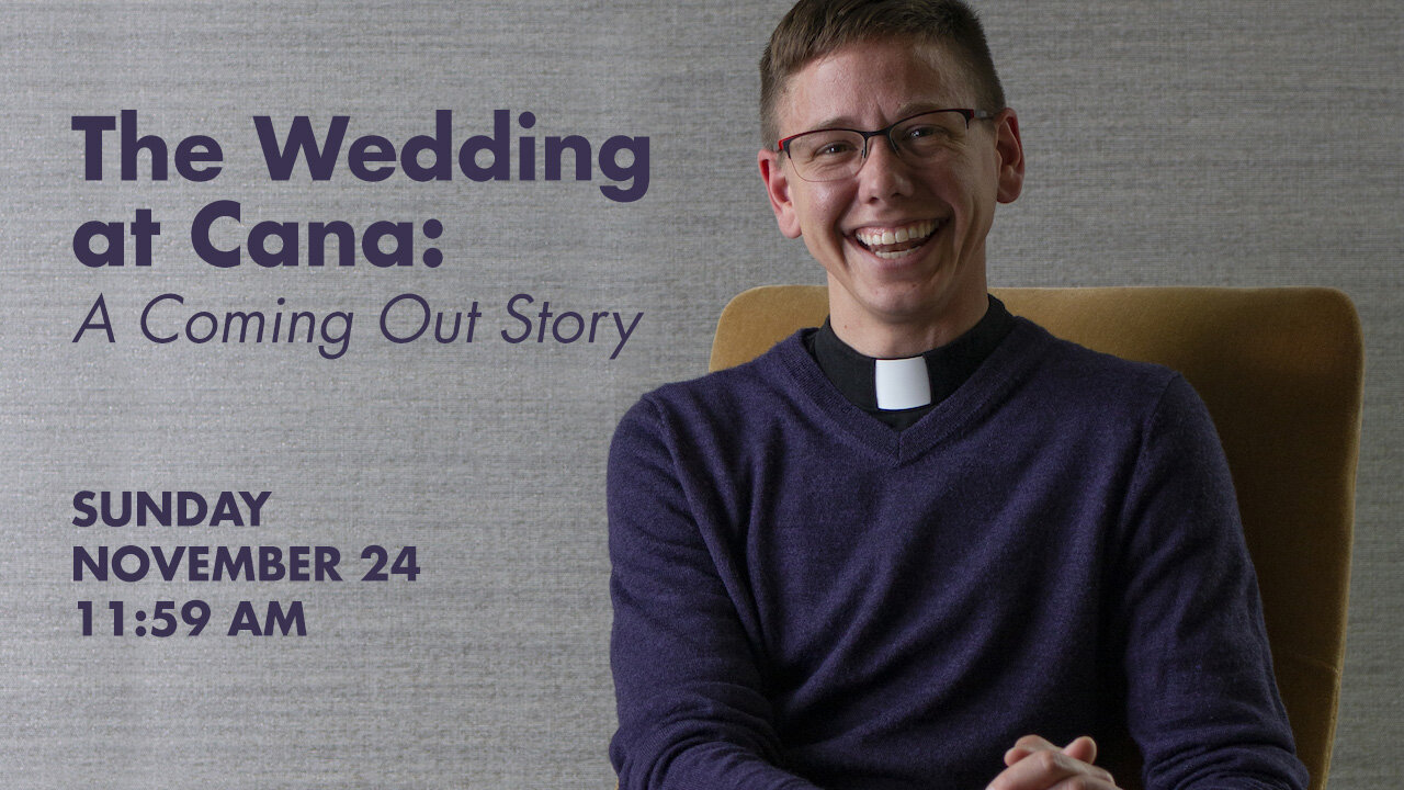 The  Wedding at Cana: A Coming Out Story