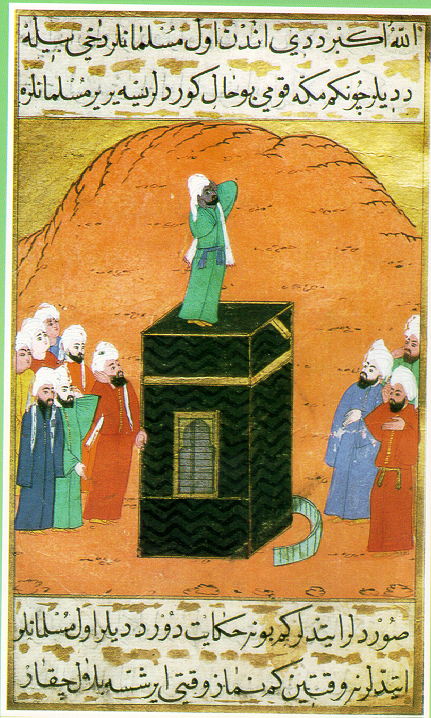 Bilal ibn rabah on the Kaaba with a few followers around it