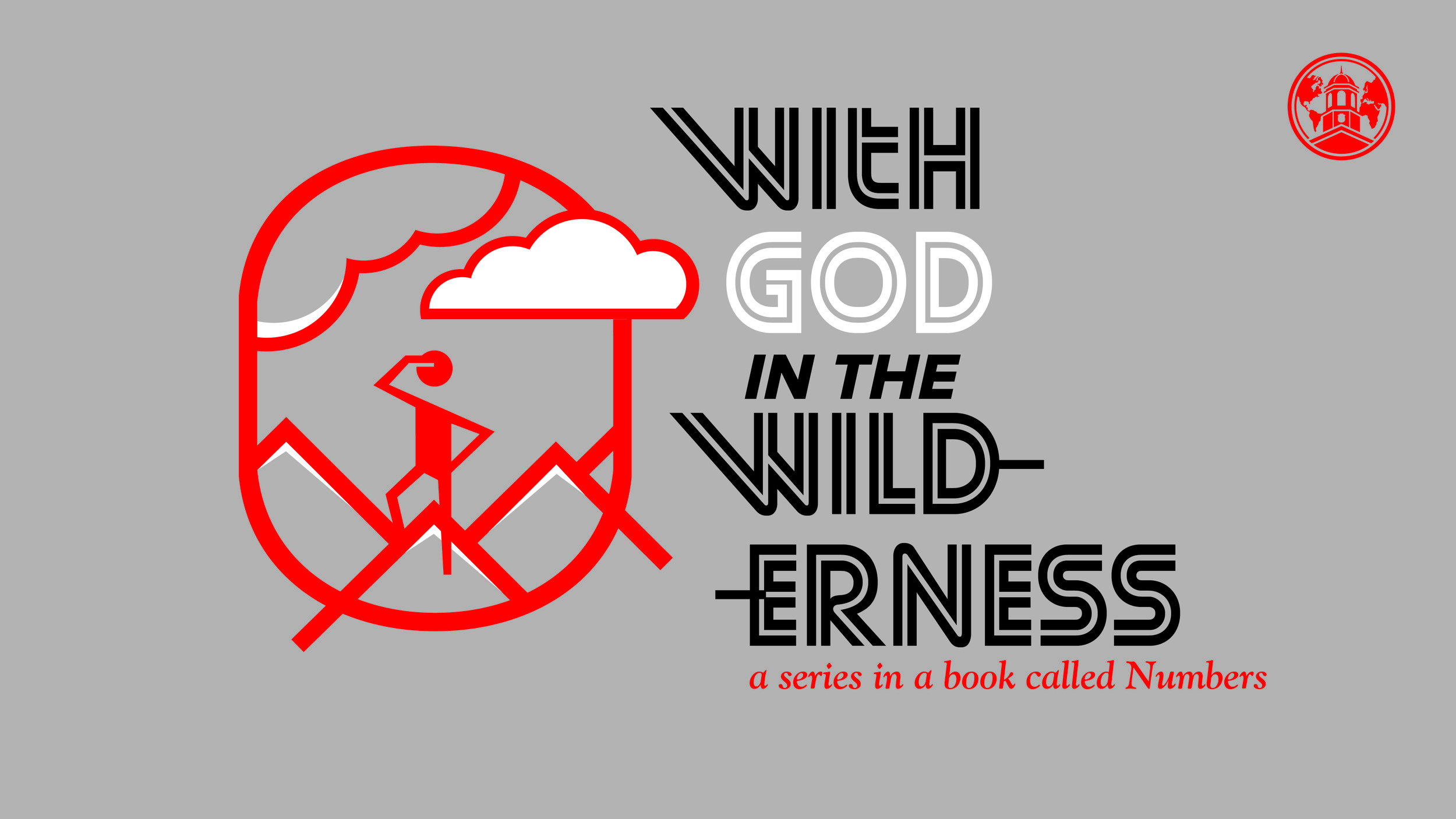 With God in the Wilderness - Spring 2018 series in a book called Numbers