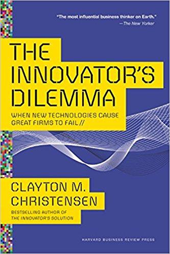 The Innovator's Dilemma, Clayton M. Christensen