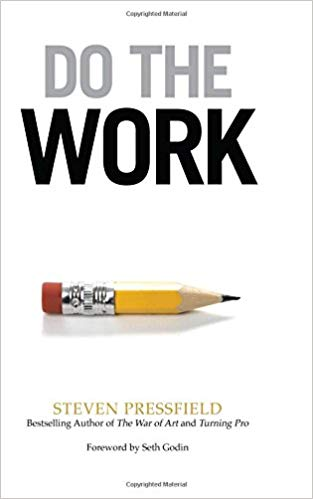 Do The Work, Steven Pressfield