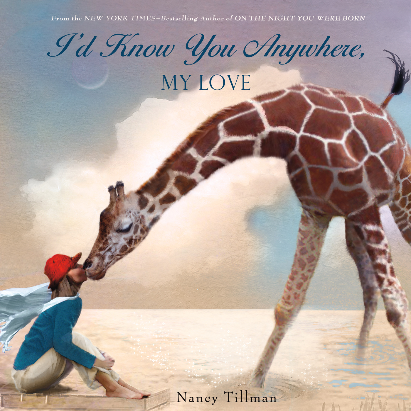 Cover art for  I'd Know You Anywhere, My Love  by New York Times-bestselling author Nancy Tillman
