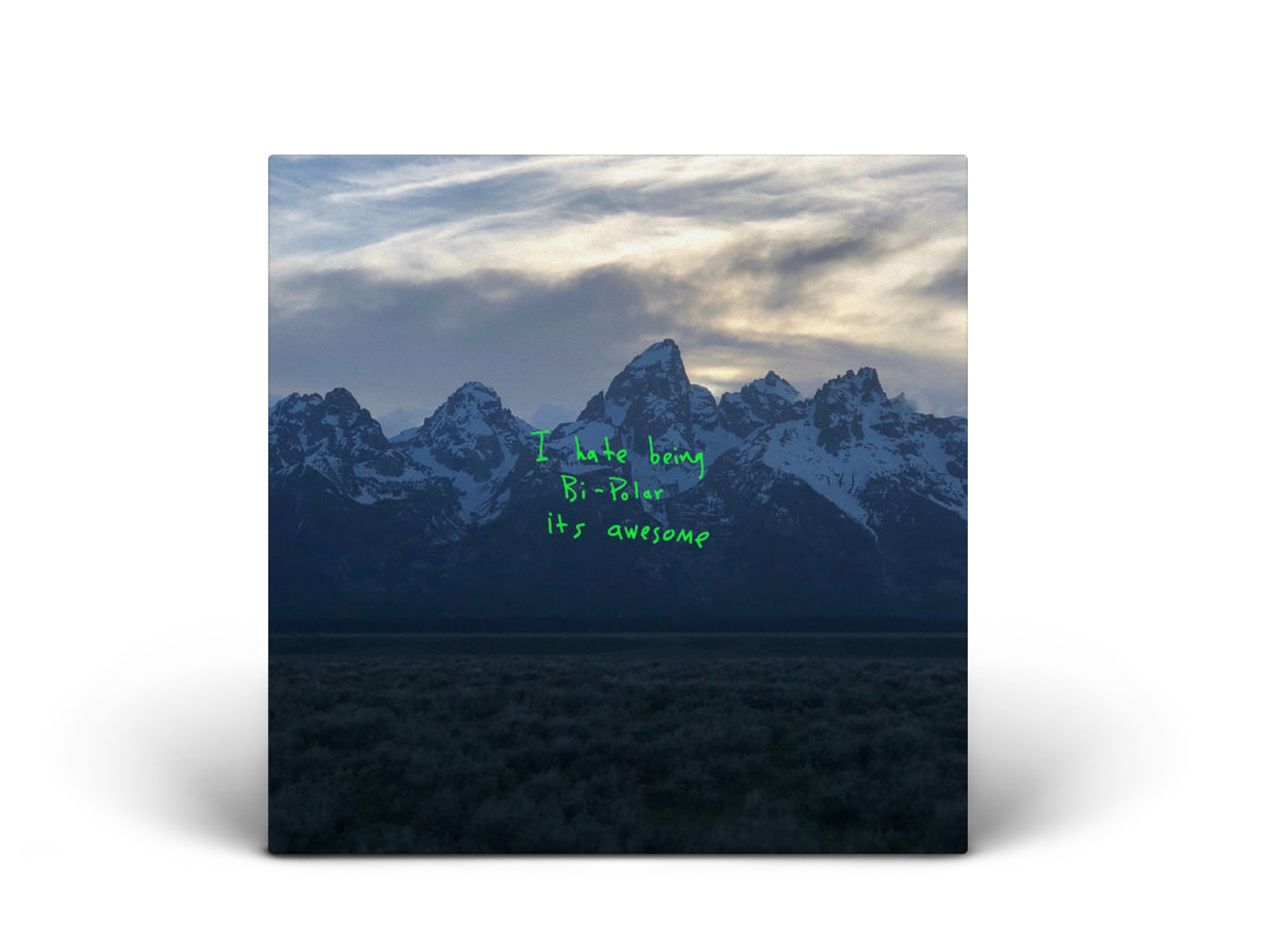 Ghost Town / Kanye West - Best famous last words.