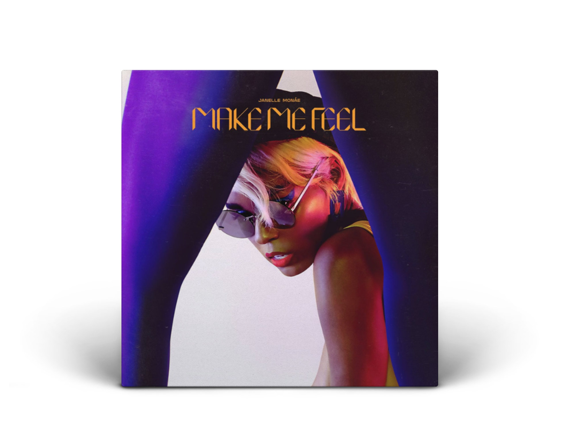 Make Me Feel / Janelle Monáe - Best unstoppable force of self-love.