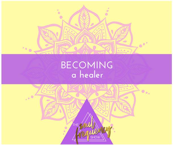 Becoming a Healer -