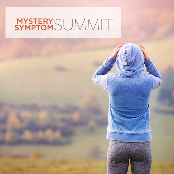 Mystery Symptom Summit - Are You Ready to Unlock the Mystery of Your Illness?Discover a healing journey like you have never seen before. We'll explore root causes of fatigue, pain, IBS, migraines, mystery symptoms, and more! It's all here in ONE life-changing summit. Click here for more info.LISTEN HERE