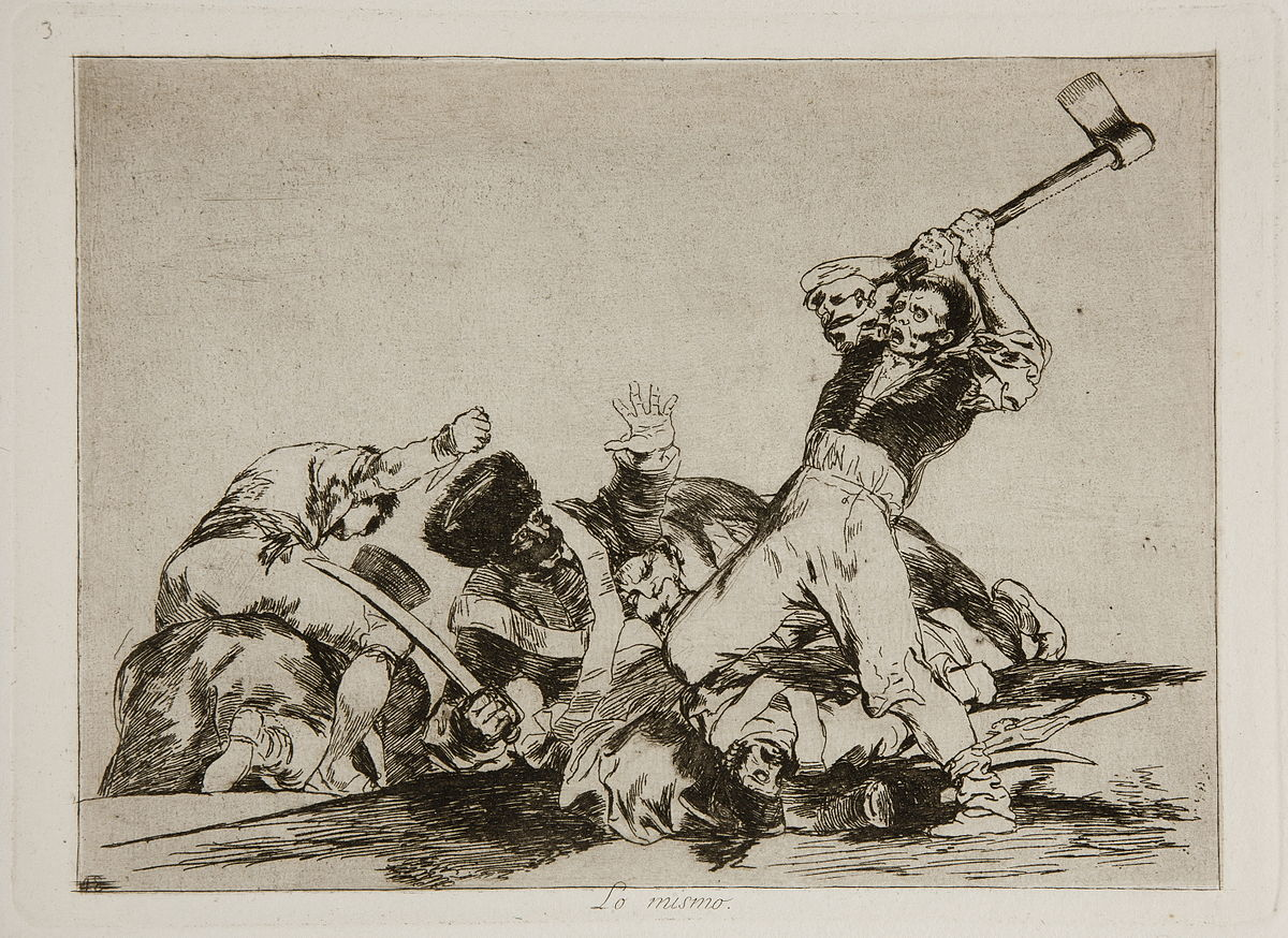 Francisco Goya, The Disasters of War, Plate 3: Lo mismo (The same).  A man about to cut off the head of a soldier with an axe.
