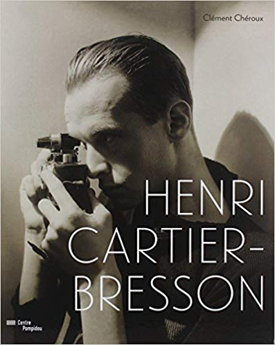 Henri Cartier Bresson - by Clement Cheroux