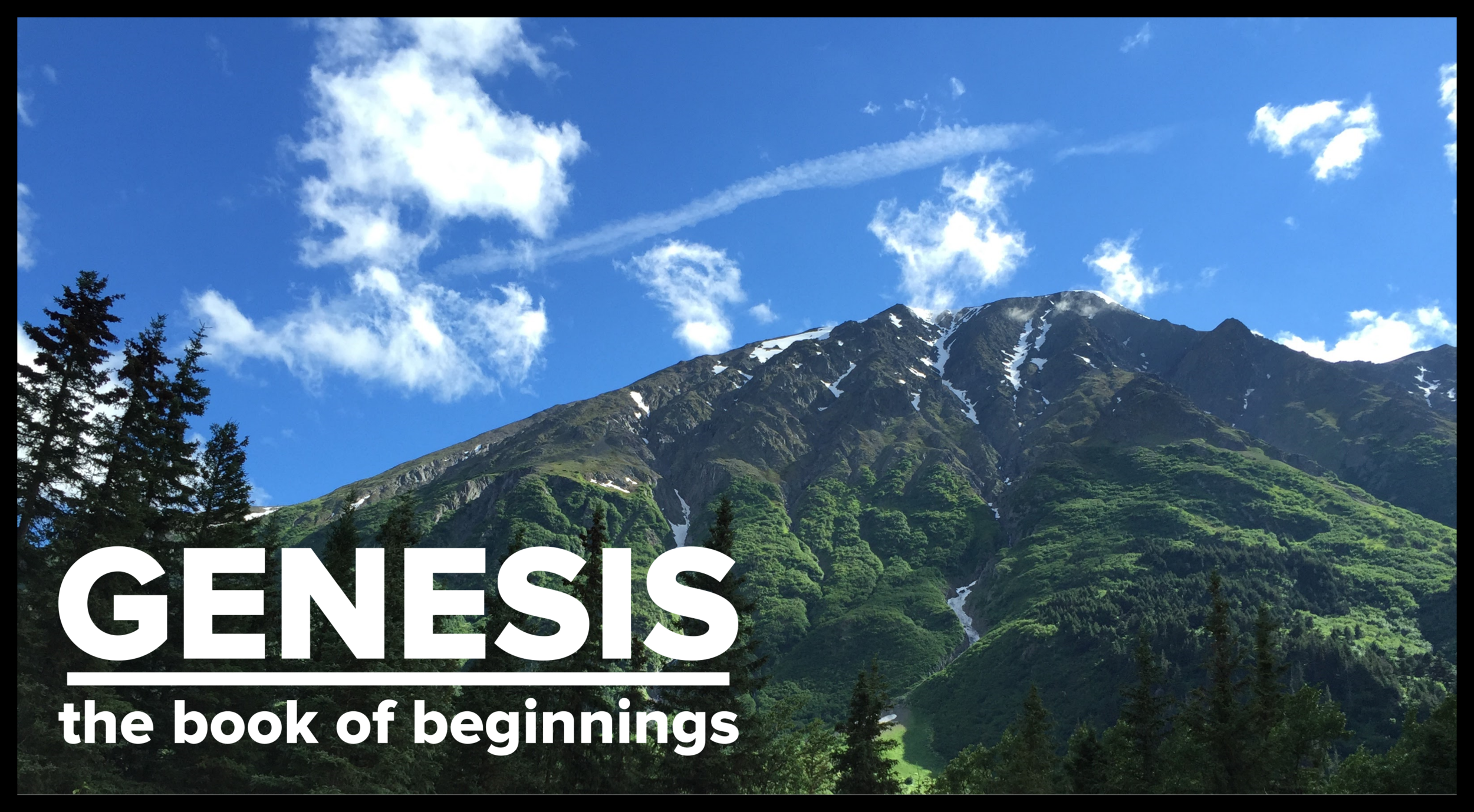 Click the link for audio from our Spring 2016 teaching series in Genesis.