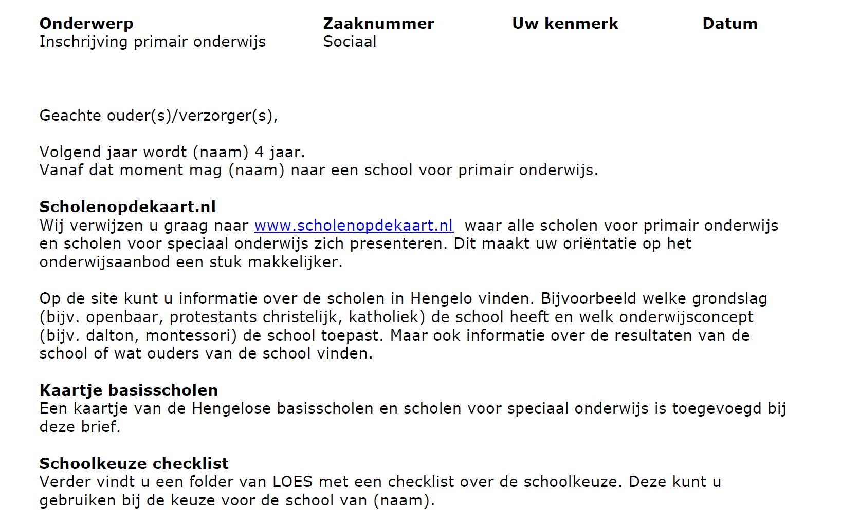 Een gedeelte van de brief die de gemeente Hengelo stuurt naar de ouders van 3-jarigen. Ze verwijzen er naar scholenopdekaart.nl.