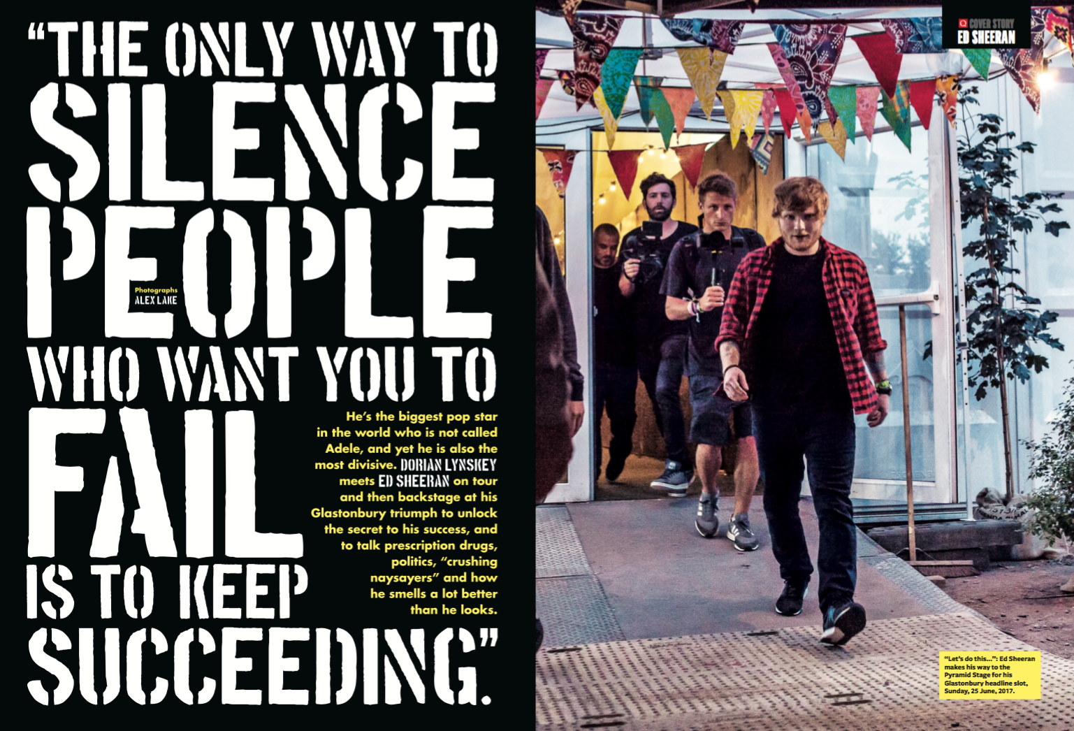 """Ed Sheeran: """"The only way to silence people who want you to"""