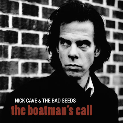 1. The Boatman's Call - Nick Cave & The Bad Seeds