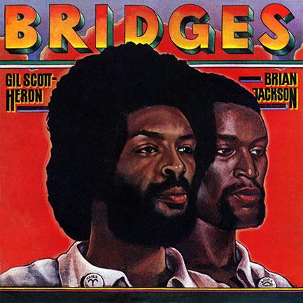 Gil Scott-Heron & Brian Jackson's 1977 album,  Bridges .