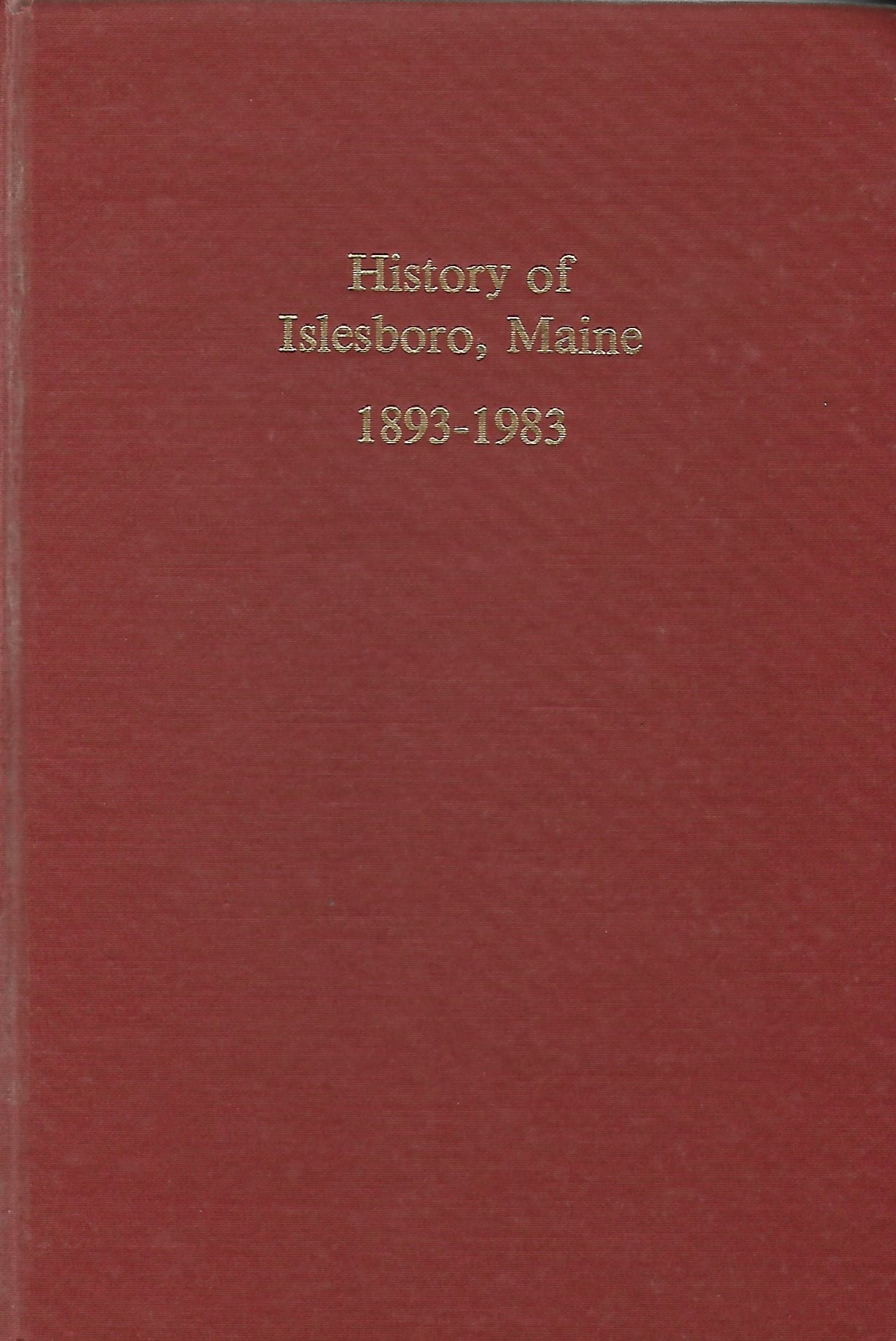 - This second History of Islesboro, commissioned by the Historical Society, was a true island-wide collaboration. Preserving and archiving stories from the island, this compilation updates Farrow's work with a collection of interviews, town reports, and other records.Author: Islesboro Historical Society Editorial BoardPrice: $37.91Plus Maine Sales Tax $2.09