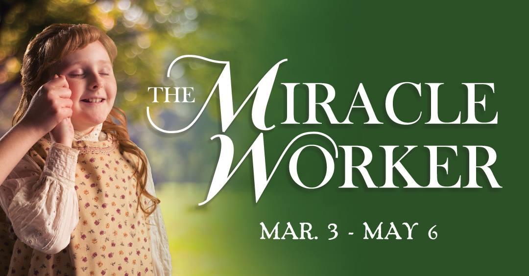 MIRACLE-WORKER-OPENING.jpg
