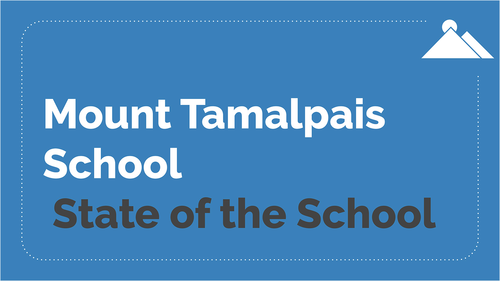 Click on the image above to view the State of the School slideshow.