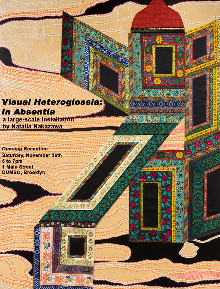 Visual Heteroglossia: In Absentia 1 MAIN WINDOW, DUMBO