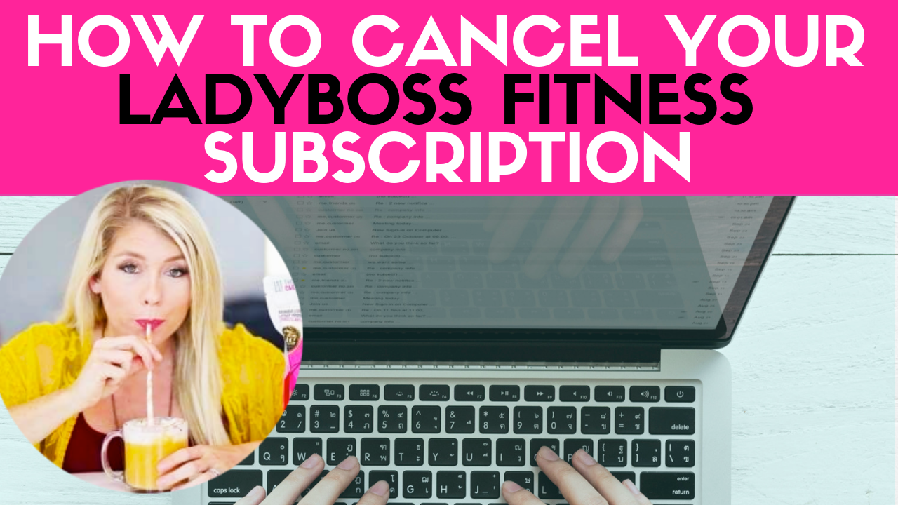 _how to cancel ladyboss fitness.png