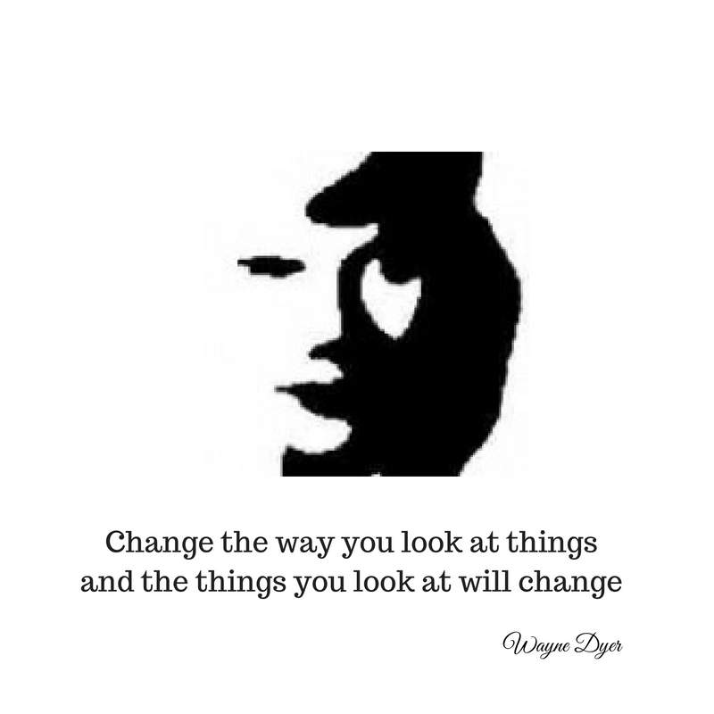Change the way you look at thingsand the things you look at will change (1).jpg