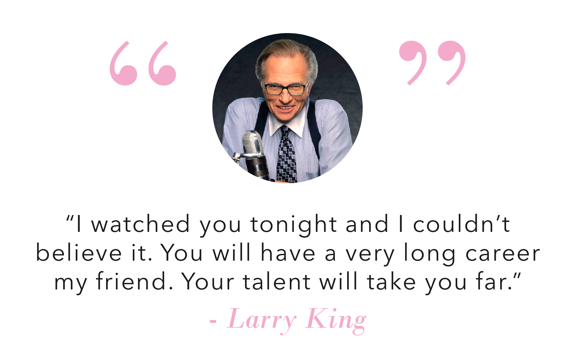 testimonials_Llarry King.png