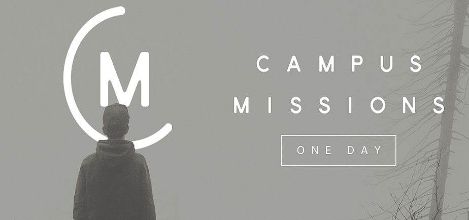CLICK IMAGE TO REGISTER FOR CAMPUS MISSIONS | ONE DAY