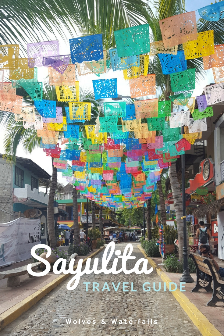 Everything you need to know to plan a trip to Sayulita, Mexico