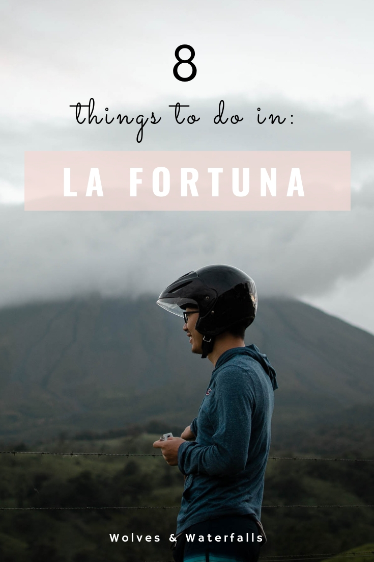 8 Adventurous Things to do in La Fortuna, Costa Rica