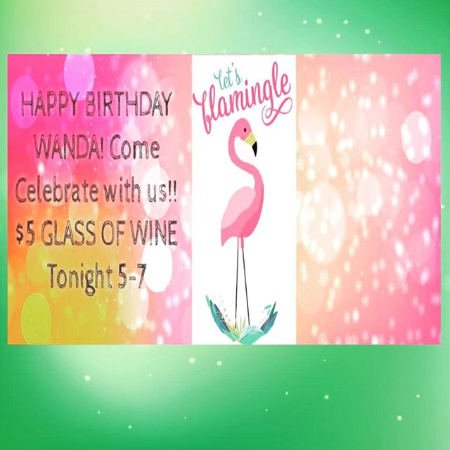 Rain or shine,  we're celebrating Wanda.  Birthday fun down at the Sac. $5 glasses of wine and food will be served. See you tonight. #lefondusac #tincity #towanda #birthday #birthdaygirl #pasowine #cabernet #tempranillo #jp3wines #girls #wanda #flamingo