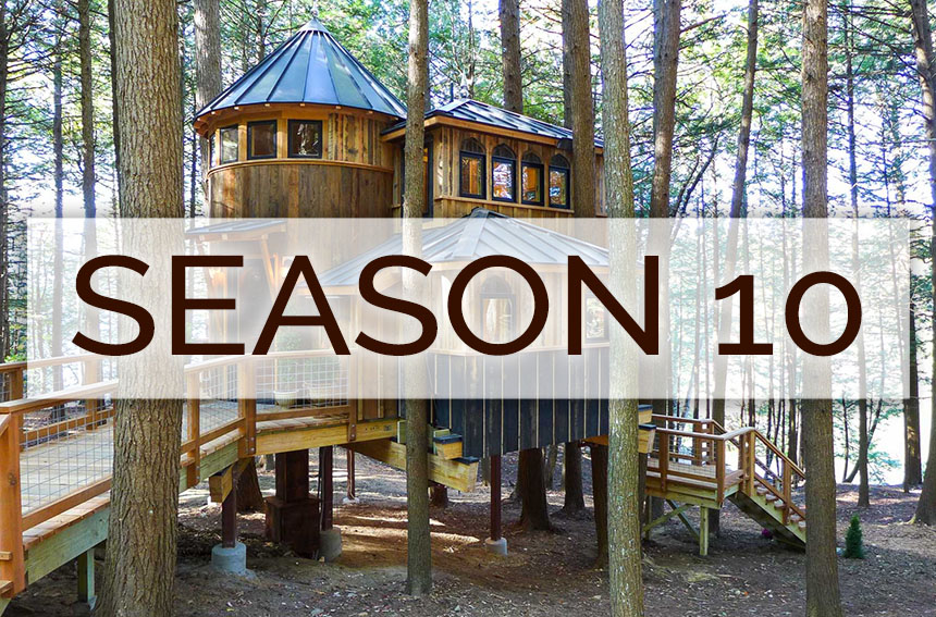 Season 10 of Treehouse Masters