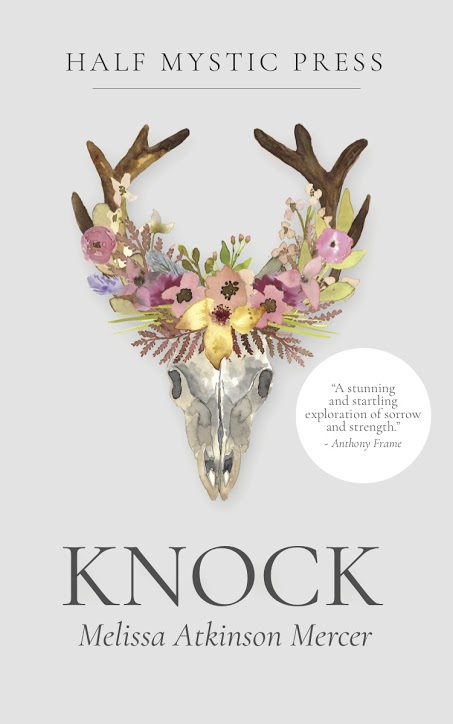 Knock  (Half Mystic Press, March 2018)