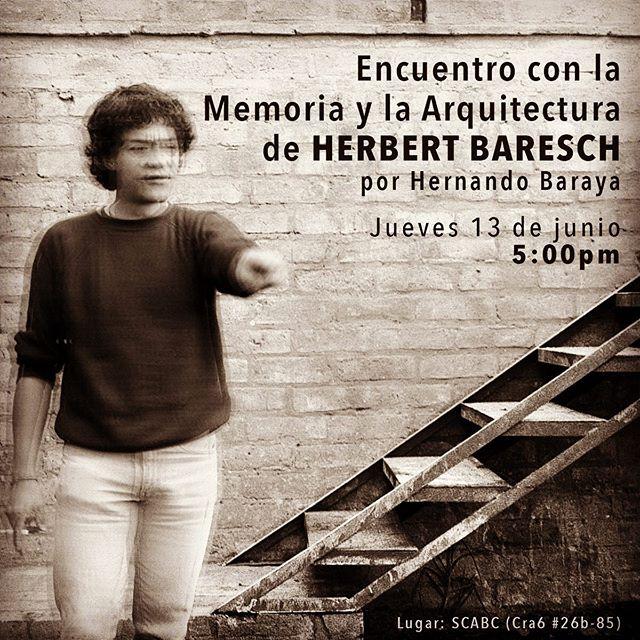 🇨🇴SOCIEDAD COLOMBIANA DE ARQUITECTOS 🇨🇴Los invitamos el próximo jueves 13 de junio a la conferencia 'Encuentro con la Memoria y la Arquitectura de Herbert Baresch' por el arquitecto Hernando Bayara, autor de la publicación 'Herbert Baresch el Hombre y el Arquitecto'. ✅Recomendamos a los interesados a conocer más sobre el tema de lla conferencia con el siguiente artículo: http://bit.ly/2MuAtAw 👉Inscripción: http://bit.ly/2EV7ZKe 👉Car 6 # 26b-85 ☀️ #SCABC #creandolazos @scabogotaycundinamarca  #arquitectura #arquitectos #colombia #sociedadcolombianadearquitectos