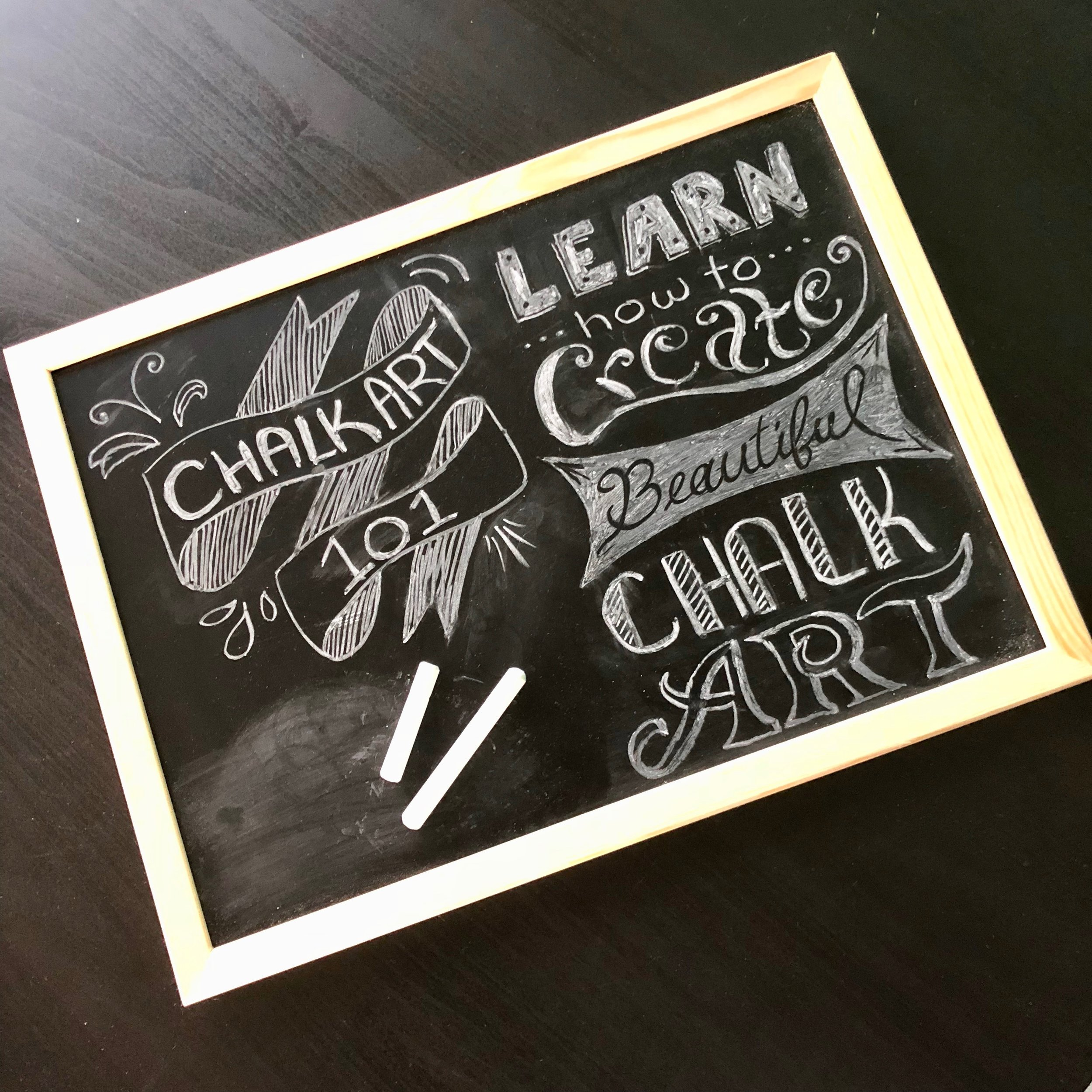 """$45 - Chalk Art / Lettering  Learn letter and take home a 16""""x14"""" chalkboard"""
