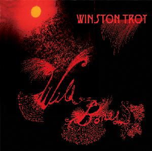 """2010: Winston Troy: """"Wild Bones"""" EP Cover Design"""