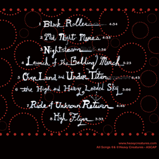 """2006: Heavy Creatures: """"Loaded Sky"""" CD Cover (back)"""
